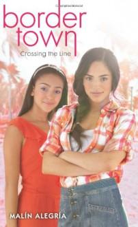 Crossing the Line - Malin Alegria