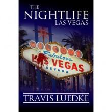 Las Vegas (The Nightlife, #2) - Travis Luedke