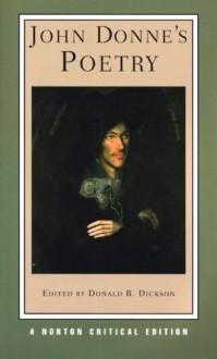 John Donne's Poetry - John Donne,Donald R. Dickson