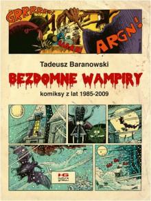 Bezdomne wampiry - Tadeusz Baranowski