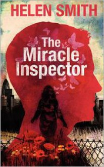 The Miracle Inspector - Helen Smith
