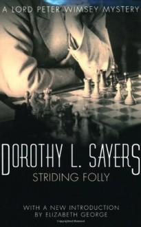 Striding Folly - Dorothy L. Sayers
