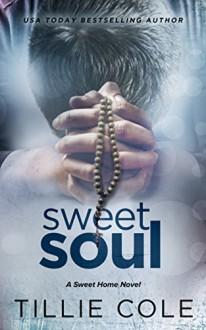 Sweet Soul (Sweet Home Book 5) - Tillie Cole