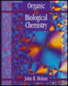 Organic And Biological Chemistry - John R. Holum