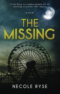The Missing (The Birthright Trilogy) (Volume 2) - Necole Ryse