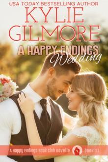 A Happy Endings Wedding - Kylie Gilmore