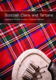 Scottish Clans and Tartans - Charles Maclean, David McAllister