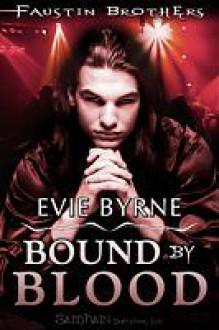 Bound By Blood - Evie Byrne