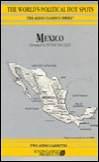 Mexico - Worlds Political Hot Spots