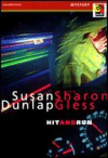 Hit and Run - Susan Dunlop, Sharon Gless
