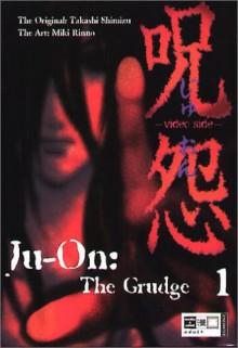 Ju-On: The Grudge 1 - Takashi Shimizu