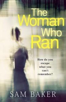 The Woman Who Ran - Sam Baker