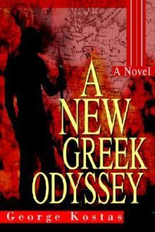 A New Greek Odyssey - George Kostas