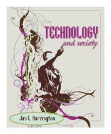 Technology and Society - Jan L. Harrington