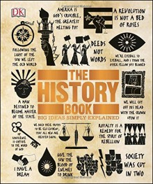 The History Book (Big Ideas Simply Explained) - DK Publishing