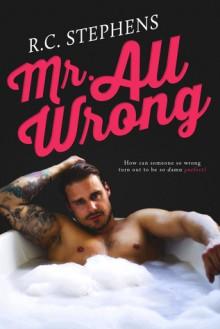 Mr. All Wrong - R.C. Stephens
