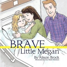 Brave Little Megan (Chinese Translation) - Alison Brock