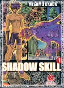 SHADOW SKILL vol. 01 - Megumu Okada