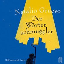 Der Wörterschmuggler - Natalio Grueso, Stéphane Bittoun, Hoffmann und Campe
