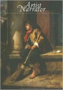 Artist as Narrator: Nineteenth Century Narrative Art in England and France - Hardy S. George