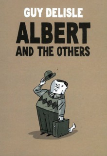 Albert and the Others - Guy Delisle