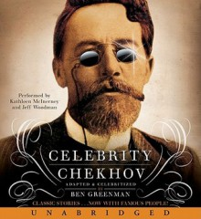 Celebrity Chekhov - Jeff Woodman, Kathleen McInerney, Ben Greenman