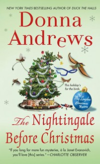 The Nightingale Before Christmas (Meg Langslow Mysteries) - Donna Andrews