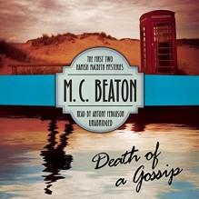 Death of a Gossip - M.C. Beaton,Antony Ferguson