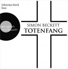 Totenfang - Lutz Magnus Schäfer,Simon Beckett,Karen Witthuhn,Sabine Maier-Längsfeld,Johannes Steck