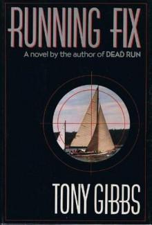 Running Fix - Tony Gibbs