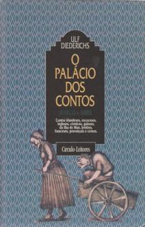 O palácio dos contos - Março e Abril - Ulf Diederichs