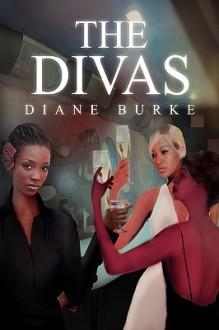 The Divas - Diane Burke