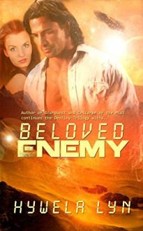 Beloved Enemy (The Destiny Trilogy Book 3) - Hywela Lyn