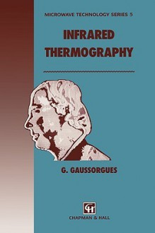 Infrared Thermography - G. Gaussorgues, S. Chomet