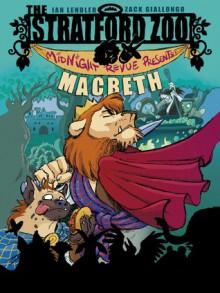 The Stratford Zoo Midnight Revue Presents Macbeth - Ian Lendler, Zack Giallongo
