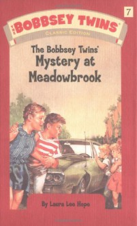 The Bobbsey Twins' Mystery at Meadowbrook - Laura Lee Hope