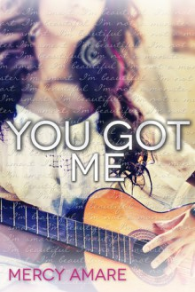 You Got Me - Mercy Amare