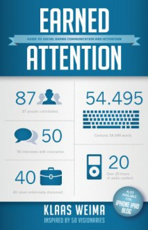 Earned attention / druk 1: guide to social brand communication and activation - Klaas Weima