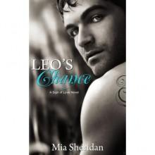 Leo's Chance (Sign of Love, #2) - Mia Sheridan