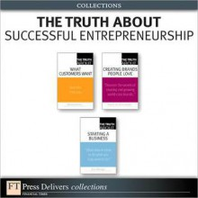 The Truth about Successful Entrepreneurship (Collection) - Michael D. Solomon, Brian D. Till, Donna Heckler, Bruce Barringer