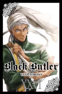 Black Butler, Vol. 26 - Tomo Kimura,Yana Toboso