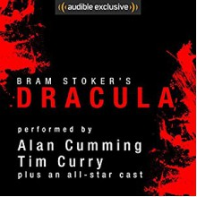 Dracula - Bram Stoker,Susan Duerden,Tim Curry,Graeme Malcolm,Steven Crossley,John Lee,Alan Cumming,Simon Vance,Katherine Kellgren