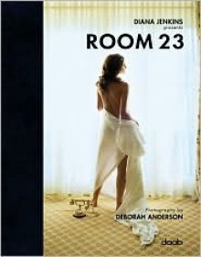 Room 23 - Diana Jenkins, Deborah Anderson