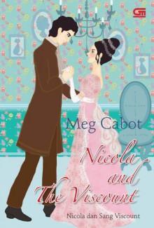 Nicola and the Viscount - Nicola dan Sang Viscount - Meg Cabot, Maharani Aulia
