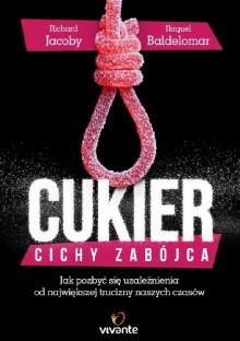 Cukier Cichy zabojca - Jacoby Richard Baldelomar Raquel