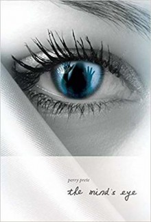 The Mind's Eye - Perry Prete