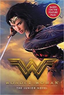 Wonder Woman: The Junior Novel - Steve Korte
