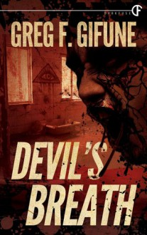 Devil's Breath - Greg F. Gifune