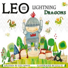 Leo and the Lightning Dragons - Gill White, Gilli B