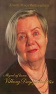 Mynd af konu: Vilborg Dagbjartsdóttir - Kristín Marja Baldursdóttir